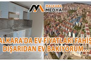 Malkara'da Ev Fiyatları Fahiş… Dışarıdan Ev Bakıyorum…
